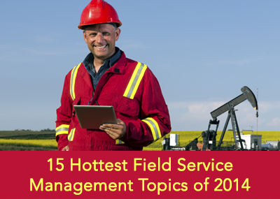 field service management topics of 2014